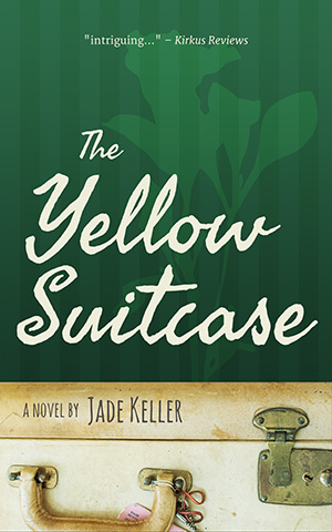 The Yellow Suitcase by Jade Keller